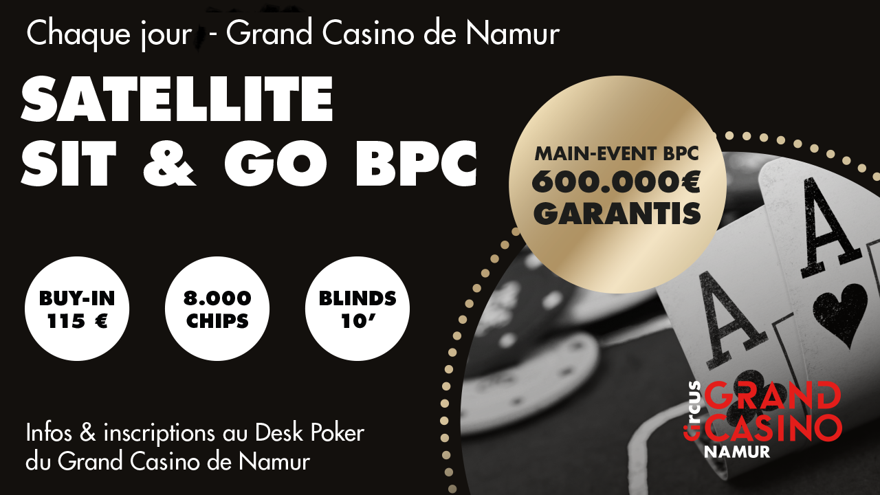 Sat. BPC Main Event 2 Tickets Garantis
