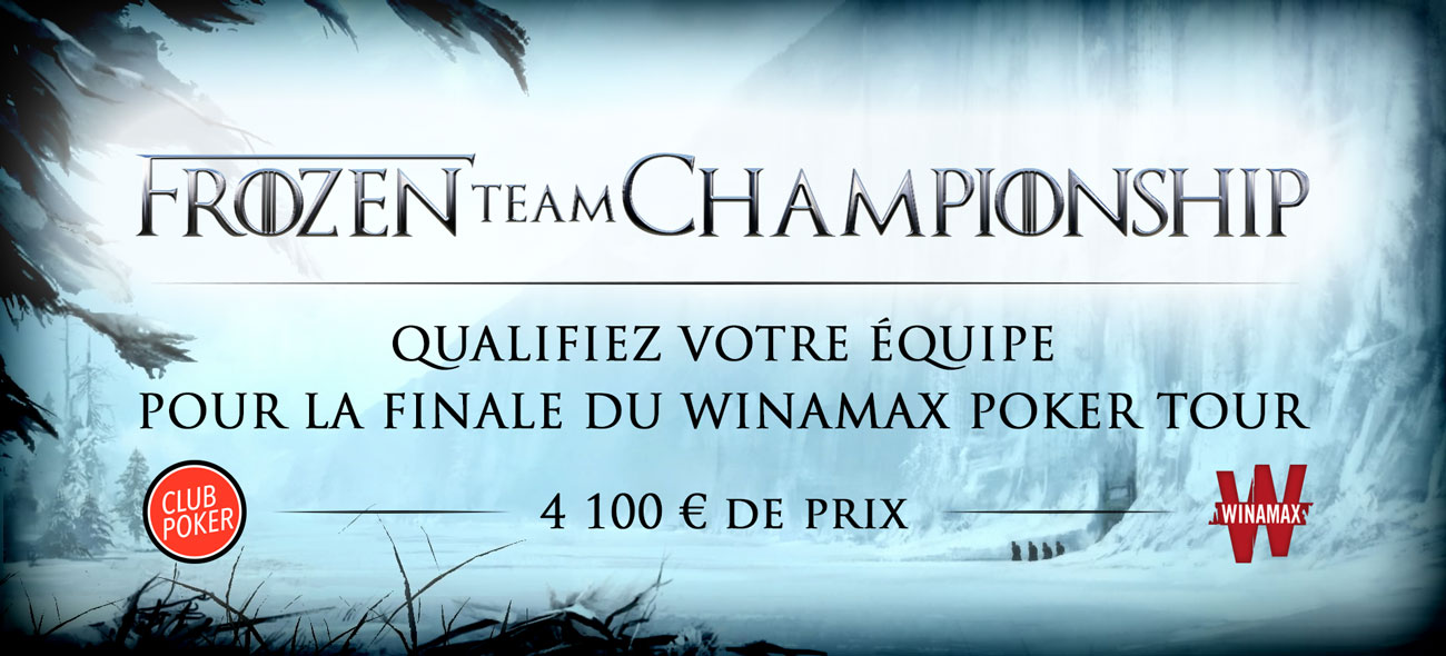 Frozen Team Championship : direction la finale du Winamax Poker Tour !