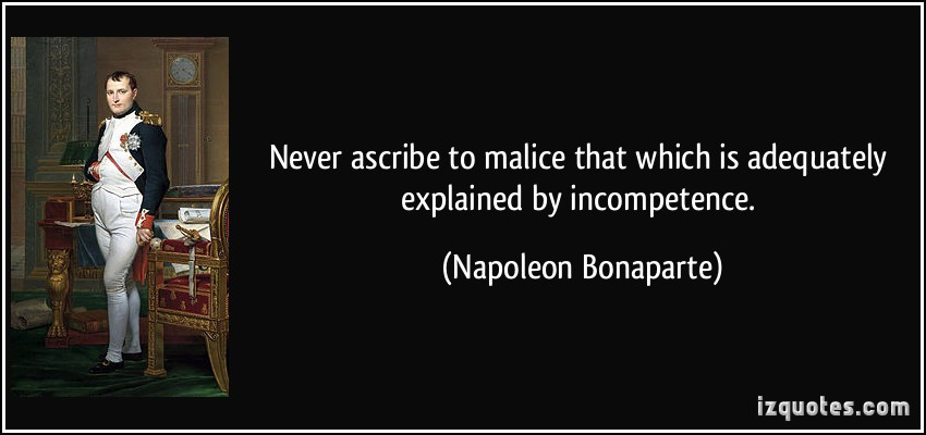 quote-never-ascribe-to-malice-that-which