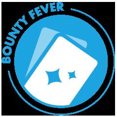 Bounty Fever