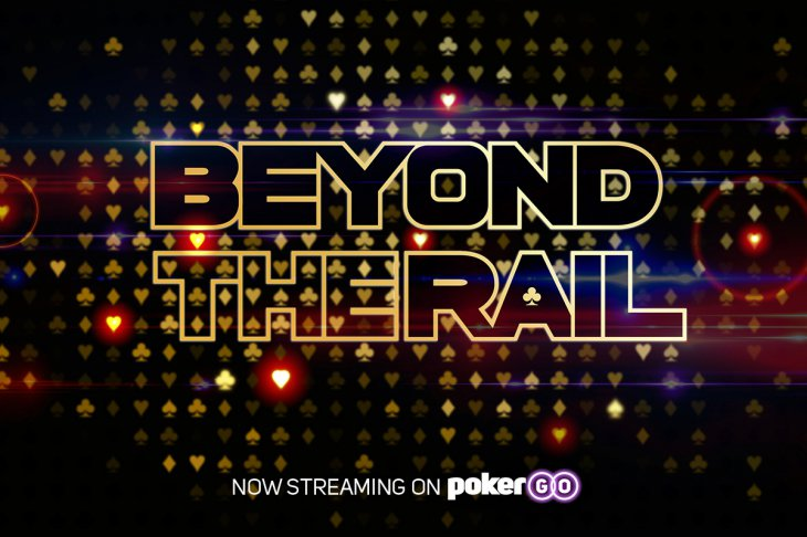 Beyond the Rail : la série de Poker Central consacrée aux WSOP
