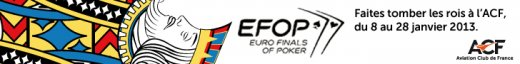 Euro Finals of Poker du 8 au 28 janvier à l'Aviation Club de France