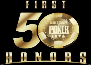 First Fifty Honors : 50 ans de World Series Of Poker dans le rétroviseur