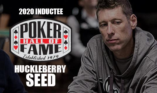 WSOP Hall of Fame : Huck Seed enfin mis à l'honneur
