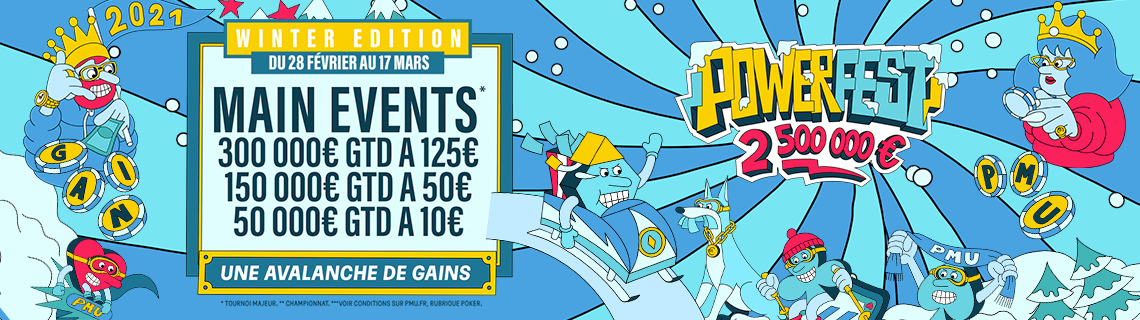 Powerfest Winter Edition : plus de 200 tournois et 2,5 millions d'euros garantis