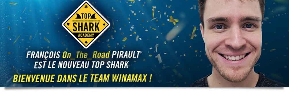 Top Shark Academy : François ''On_The_Road'' Pirault intègre le Team Winamax
