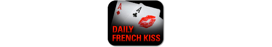 PokerStars Daily French Kiss bandeau 555